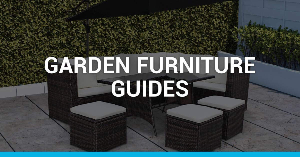 Garden Furniture Guides