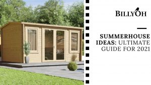 Summer House Ideas: Ultimate Guide for 2021